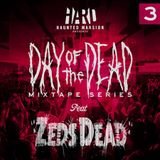 Zeds Dead - HARD Day of the Dead Mixtape #3 - 23.09.2012