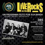 Programa Live On The Rocks - Entrevista com 365