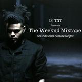 DJ TNT - The Weeknd Mixtape