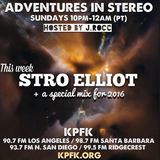 Adventures In Stereo w/ Stro Elliot