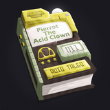 Pierrot The Acid Clown - Acid Tales - Chapter Eleven
