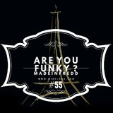 Are You Funky ? #55
