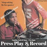 Press Play & Record - 2nd June 2019