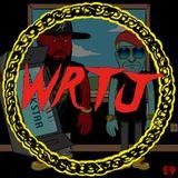 WRTJ Episode 9 - August 28, 2015