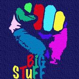 BiG STuFF - Femi Fem Radio Show