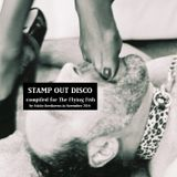Stamp Out Disco [FYAD Mixtape Exchange 2014]