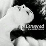 Censored (LUJURIA #008) - DJANE KATHARIS