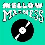 Mellow Madness Guest Set 4/6/14 (Pt. 1)