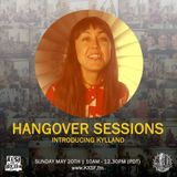 Hangover Sessions 147 Ft. Kylland ~ May 21st 2018
