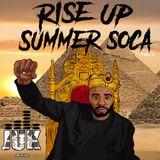 Rise Up Soca Summer Vol.1