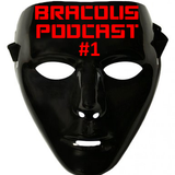 Bracous Podcast #1 - Best Hardstyle Tracks of the Week