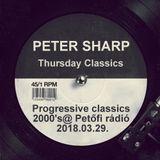 Dj Splash (Peter Sharp) - Progressive classics 2000's @ Petőfi rádió 2018.03.29.