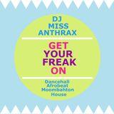 DJ Miss Anthrax - Get Your Freak On