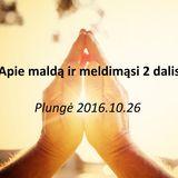 Apie maldą ir meldimąsi 2 dalis Plungė 2016.10.26