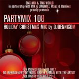 PARTYMIX 108 - HOLIDAY CHRISTMAS MIX by DJDENNISDM
