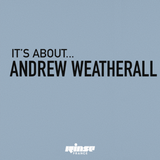 It's About Andrew Weatherall - 27 Février 2020