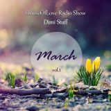 The HouseOfLove Radio Show by Dimi Stuff March 2017