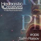 Sal'm Raisov - Hedonistic Creatives Mix 006