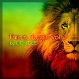 This is Jungle vol.1 by Lion Dee
