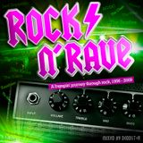 Rock 'n' Rave - a remixed party bumpin' journey through rock, 1956 - 2009