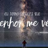 Campanha Vida Vitoriosa - Eu Tenho Certeza que Deus me vê