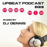 UpBeat 033 Mega Mix by DJ Dennis