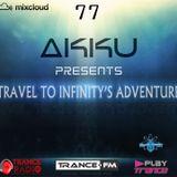 TRAVEL TO INFINITY'S ADVENTURE Episode #77