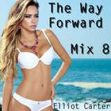 The Way Forward - Mix 8 - The Soulful Funky Vocal House Session