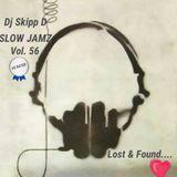 SLOW (X RATED) JAMZ ............ Skipp D Mix