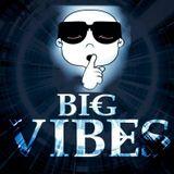 Smoke The Piff - Big Vibes Promo Mix