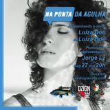 NA PONTA DA AGULHA #035 - Luíza Boê - Luíza Boê