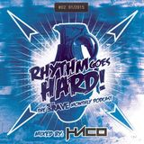 Rhythm Goes Hard! #02 (Save The Rave Podcast) mixed by Haco