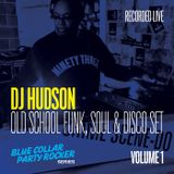 Old School Funk, Soul and Disco Mix (Blue Collar Party Rocker Series - Vol 1)