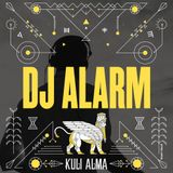 DJ ALARM for Kuli Alma