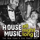 House Music All Night Long (Vol 8)