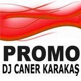Dj Caner Karakaş - Promo Live Performans Vol.1
