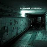 HARDCORE - 2 HOURS / 44 TRACKS - 23012016