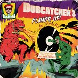 Flames Up - Dubcatcher 3 Mixtape