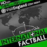 NSTAAF International Factball: Cameroon vs Chile