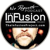 The Infusion Project No Requests Podcast #112 Cachet 01.16.2015
