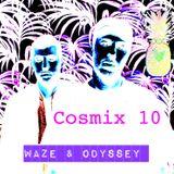 Cosmix 10 - Waze & Odyssey