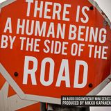 There is a Human Being by the Side of the Road Part 1: Woman