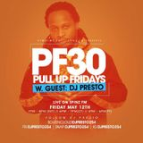 SPINZ FM | PULL UP FRIDAYS MIXSHOW 30 W. GUEST DJ PRESTO