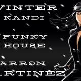 Winter Kandi funky house