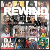 #THEREWINDWITHDJJULZ LADIES FIRST MIX (MOTHER'S DAY EDITION)