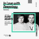 In Love with Deepology radio show #122 | Slow Hearts