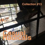 Casual Radicals - Collection #13