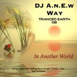 Tranced Earth 08 (In Another World)