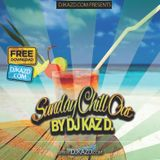 Sunday Chill Mini Mix by DJ KAZ D.