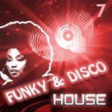 Funky & Disco House [Mix 7]